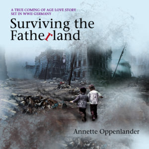 audiobook cover of surviving the fatherland a WWII novel based on a true story