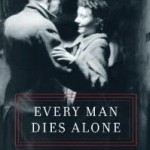 "Book cover of US version of Hans Fallada's book ""Every Man Dies Alone"""